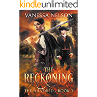 The Reckoning: The Hundred - Book 3