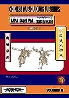 CHINESE WU SHU KUNG FU SERIES: LAMA QUAN PAI
