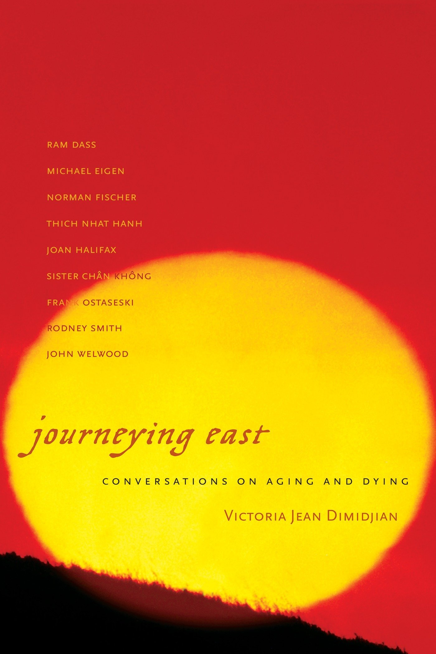 Read Online Journeying East: Conversations of Aging and Dying PDF