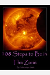 108 Steps to Be in The Zone Kindle Edition