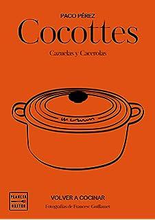 Cocottes: Cazuelas y cacerolas (Grandes restaurantes)