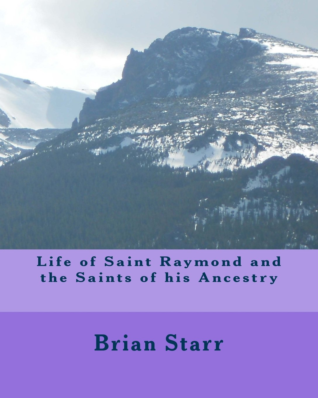 Download Life of Saint Raymond and the Saints of his Ancestry pdf