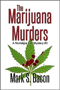 Free The Marijuana Murders: Nostalgia City Mysteries...