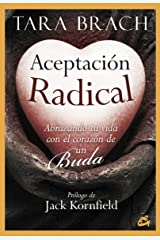 Aceptación radical (Spanish Edition) Kindle Edition