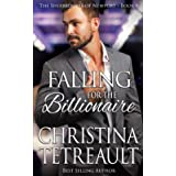Falling For The Billionaire (The Sherbrookes of Newport) (Volume 9)