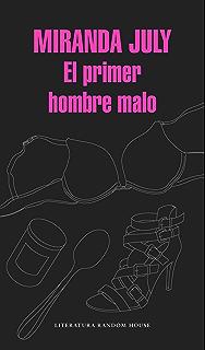 El primer hombre malo (Spanish Edition)