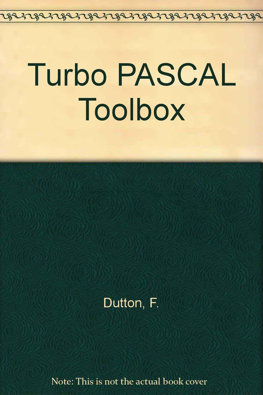 Turbo PASCAL Toolbox: Amazon.es: F. Dutton: Libros en idiomas extranjeros