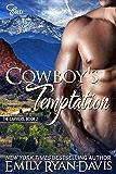 Cowboy's Temptation: Historical Western Erotic Romance (Mountain Heat (The Carvers) Book 2)