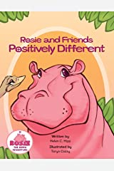 Rosie and Friends Positively Different Paperback