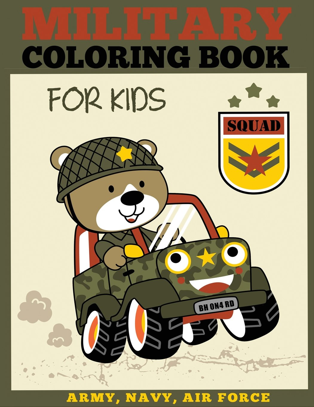 Buy Military Coloring Book for Kids: Army, Navy, Air Force ...