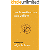 Her Favorite Color Was Yellow (English Edition)
