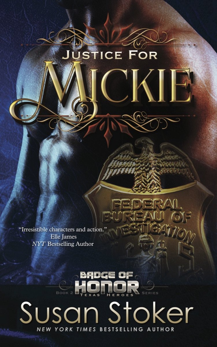 Justice for Mickie: Badge of Honor: Texas Heroes Series, Book 2 pdf