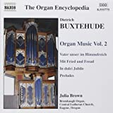 Buxtehude: Organ Music Vol. 2