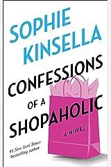Confessions of a Shopaholic: A Novel Kindle Edition