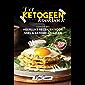 Het ketogeen kookboek: Heerlijke recepten voor snel & gezond afvallen