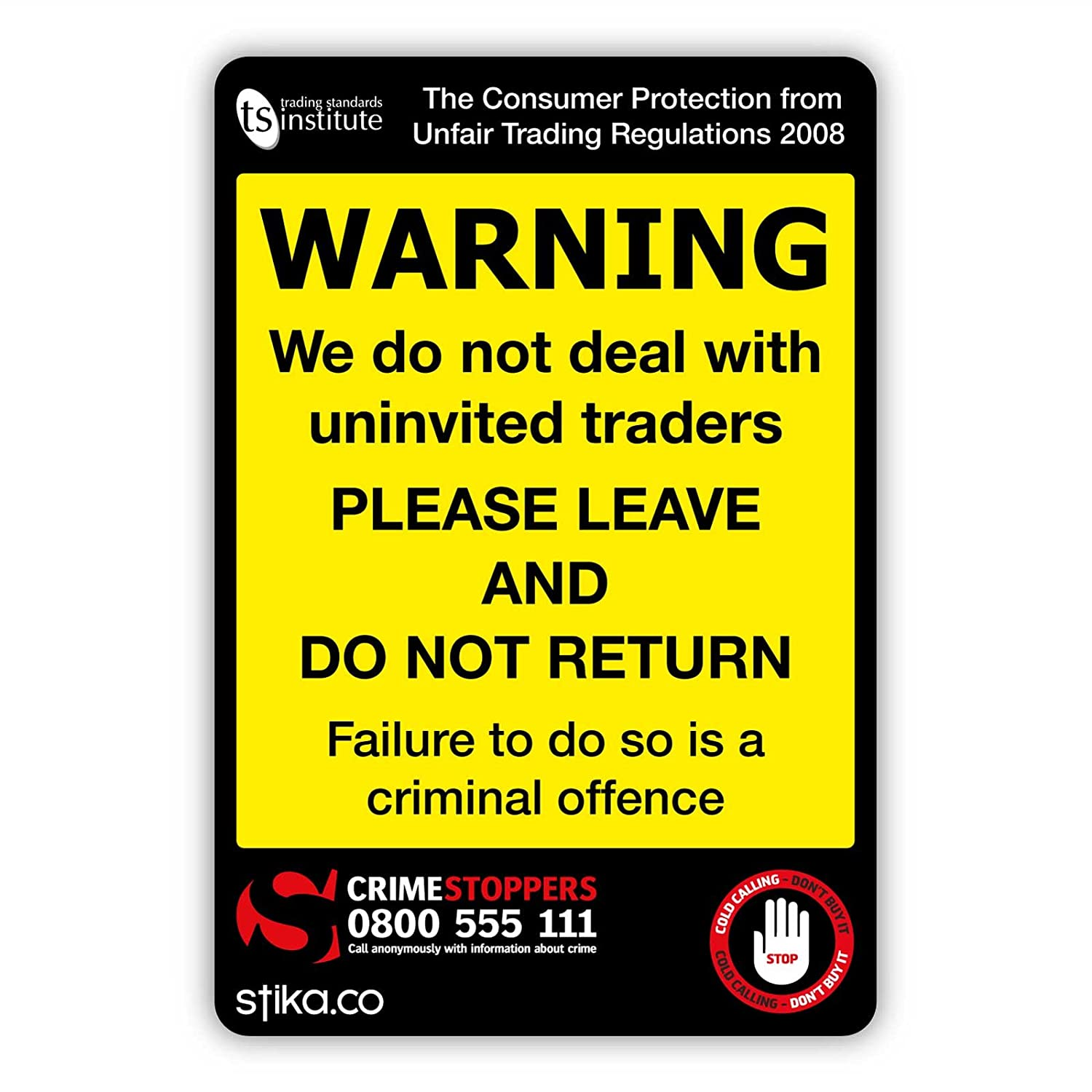 Trading Standards Cold Calling UNINVITED TRADERS Warning Sticker self-adhesive sign for doors / windows (Clear) stika.co