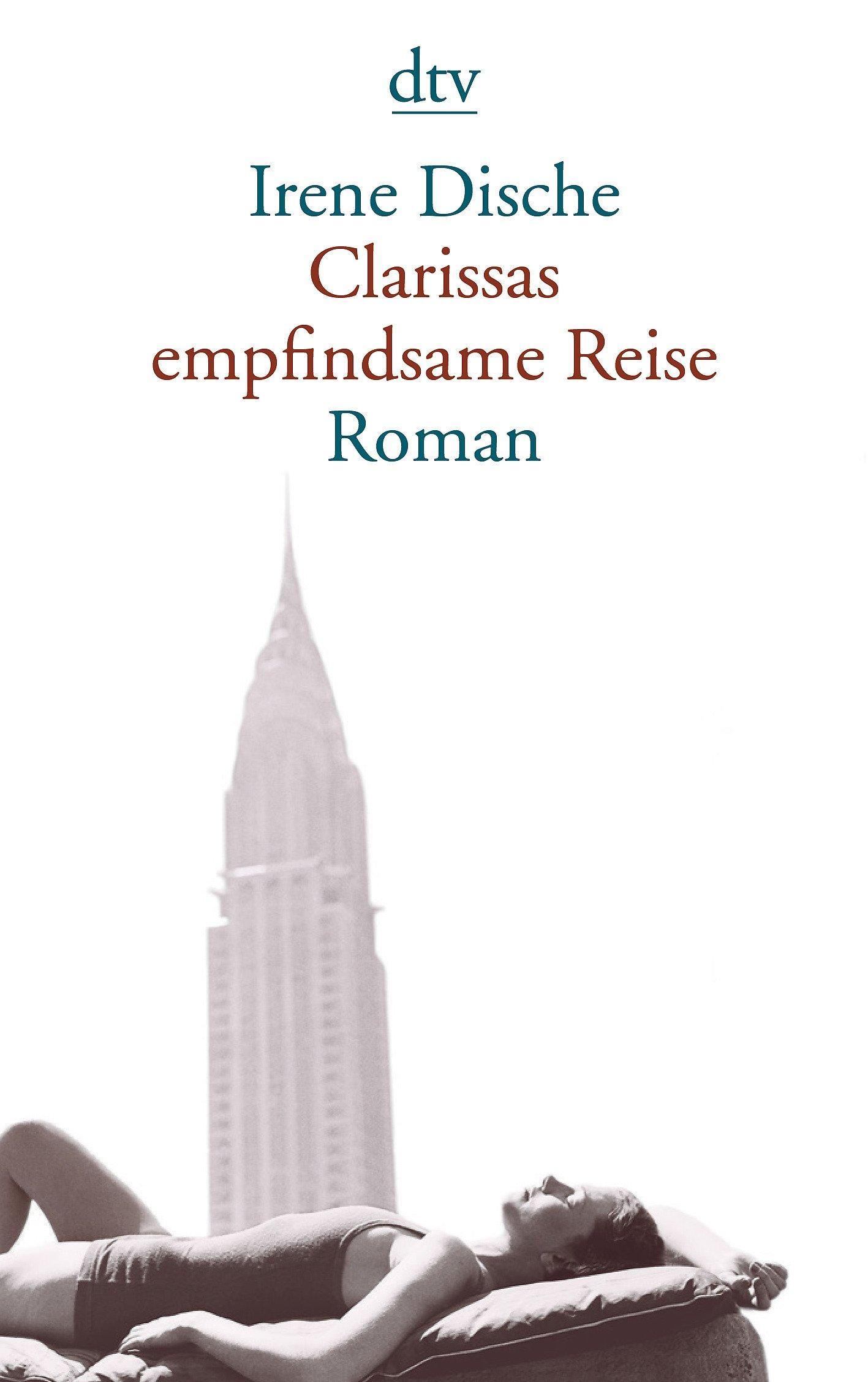 Clarissas empfindsame Reise: Roman