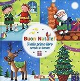 Buon Natale! Il mio primo libro cerca-e-trova. Ediz. a colori