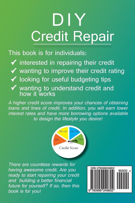 Diy credit repair beginners guide to credit repair kendyl jameson diy credit repair beginners guide to credit repair kendyl jameson 9780999249802 amazon books solutioingenieria Gallery