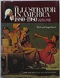 The Illustrator in America, 1880-1980: A Century of Illustration