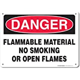 "Danger Flammable Material No Smoking Or Open Flames Sign - 10""x14"" - .040 Rust Free Aluminum - Made in USA - UV Protected and Weatherproof - A82-116AL"