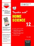 Together with CBSE/NCERT Practice Material Chapterwise for Class 12 Home Science for 2019 Examination