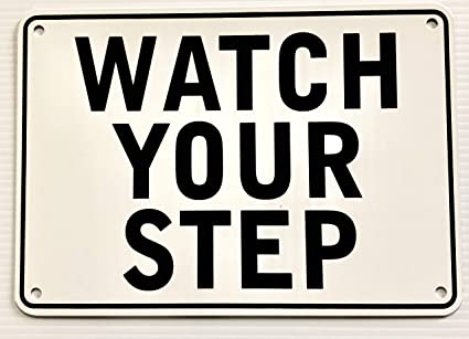 amazon com watch your step warning sign garden outdoor