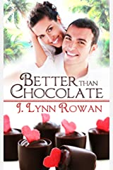 Better Than Chocolate (Sweet Somethings Book 1) Kindle Edition