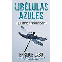 LIBÉLULAS AZULES: Una novela negra cargada de suspenso (Ethan Bush nº 3) (Spanish Edition) Jan 24, 2016