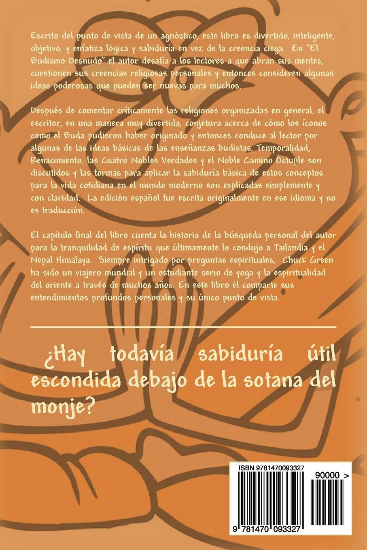El Budismo Desnudo: Puntos de vista de un agnóstico (Spanish ...