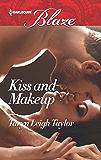 Kiss and Makeup (Harlequin Blaze)