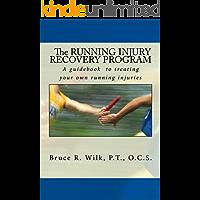 The Running Injury Recovery Program (English Edition)