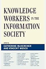 Knowledge Workers in the Information Society (Critical Media Studies) Hardcover
