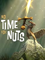 Ice Age Short: No Time for Nuts