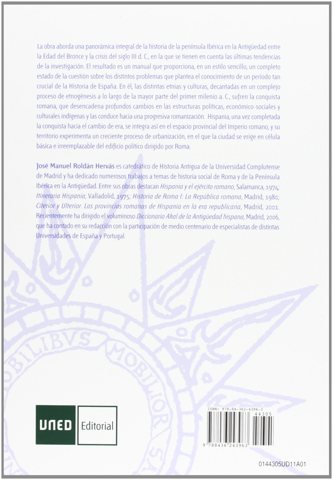 Historia antigua de España I. Iberia prerromana, hispania republicana y alto imperial UNIDAD DIDÁCTICA: Amazon.es: Roldán Hervás, José Manuel: Libros