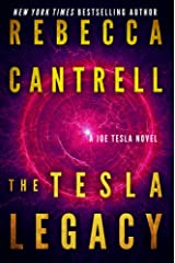The Tesla Legacy (Technothriller starring Joe Tesla Book 2)