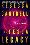 The Tesla Legacy (Technothriller starring Joe Tesla Book 2)