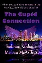 The Cupid Connection: Season 1: Episode 3 Kindle Edition