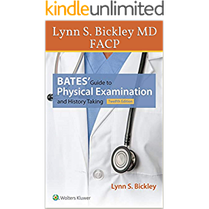 Bates' Guide to Physical Examination and History Taking Twelfth E Kindle Book North American Edition