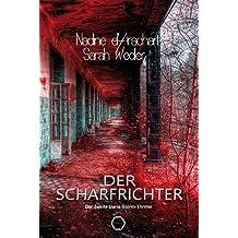 Die Scharfrichter: Thriller (German Edition)