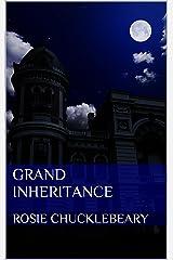 Grand Inheritance Kindle Edition