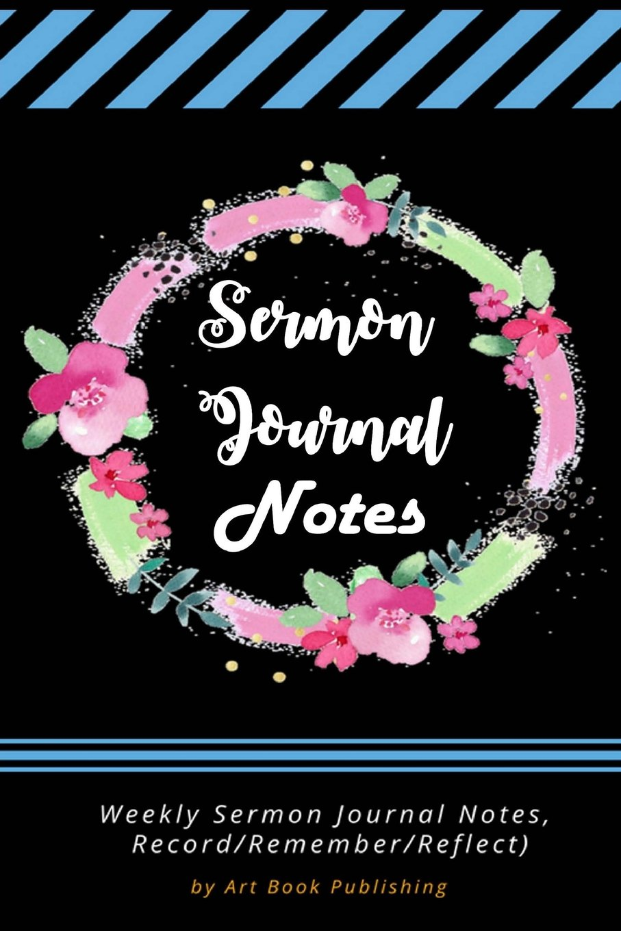 Sermon Journal Notes: Weekly Sermon Journal Notes, Easy to