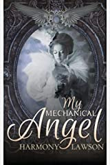 My Mechanical Angel Paperback