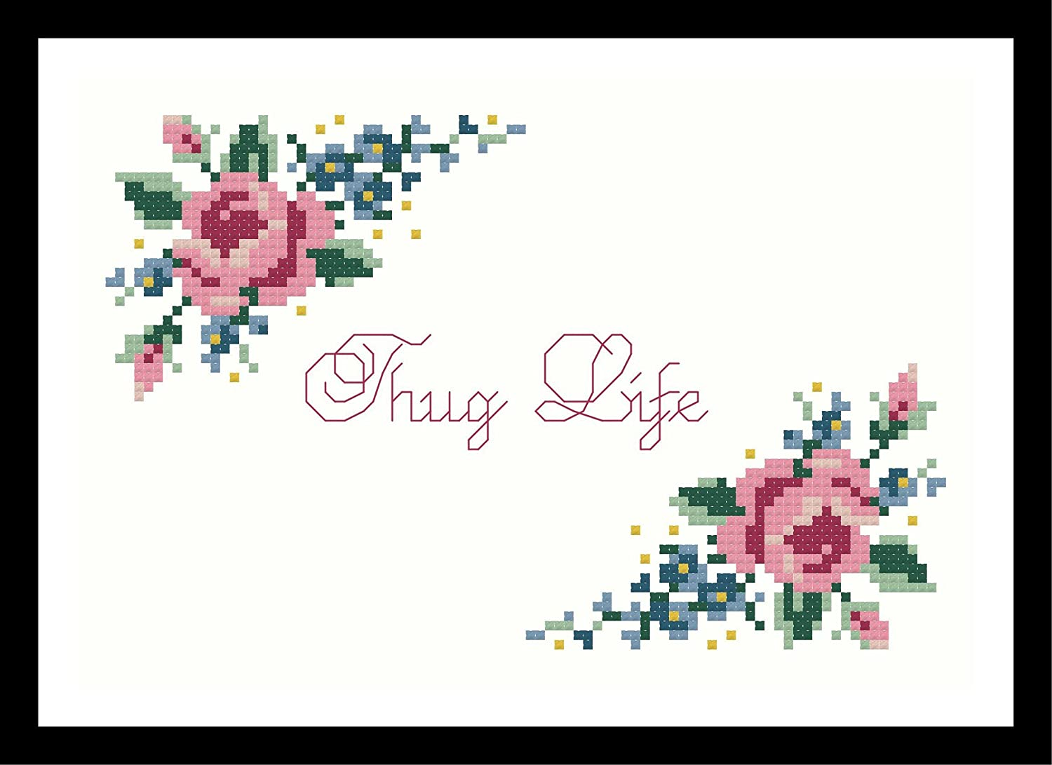 Counted Cross Stitch Pattern. Thug Life flowered corners