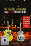 Mark Knopfler & Emmylou Harris : Real live roadrunning [inclus 1 CD]