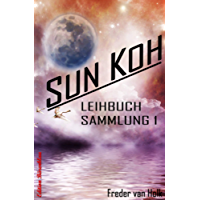 Sun Koh - Leihbuchsammlung 1: Cassiopeiapress SF