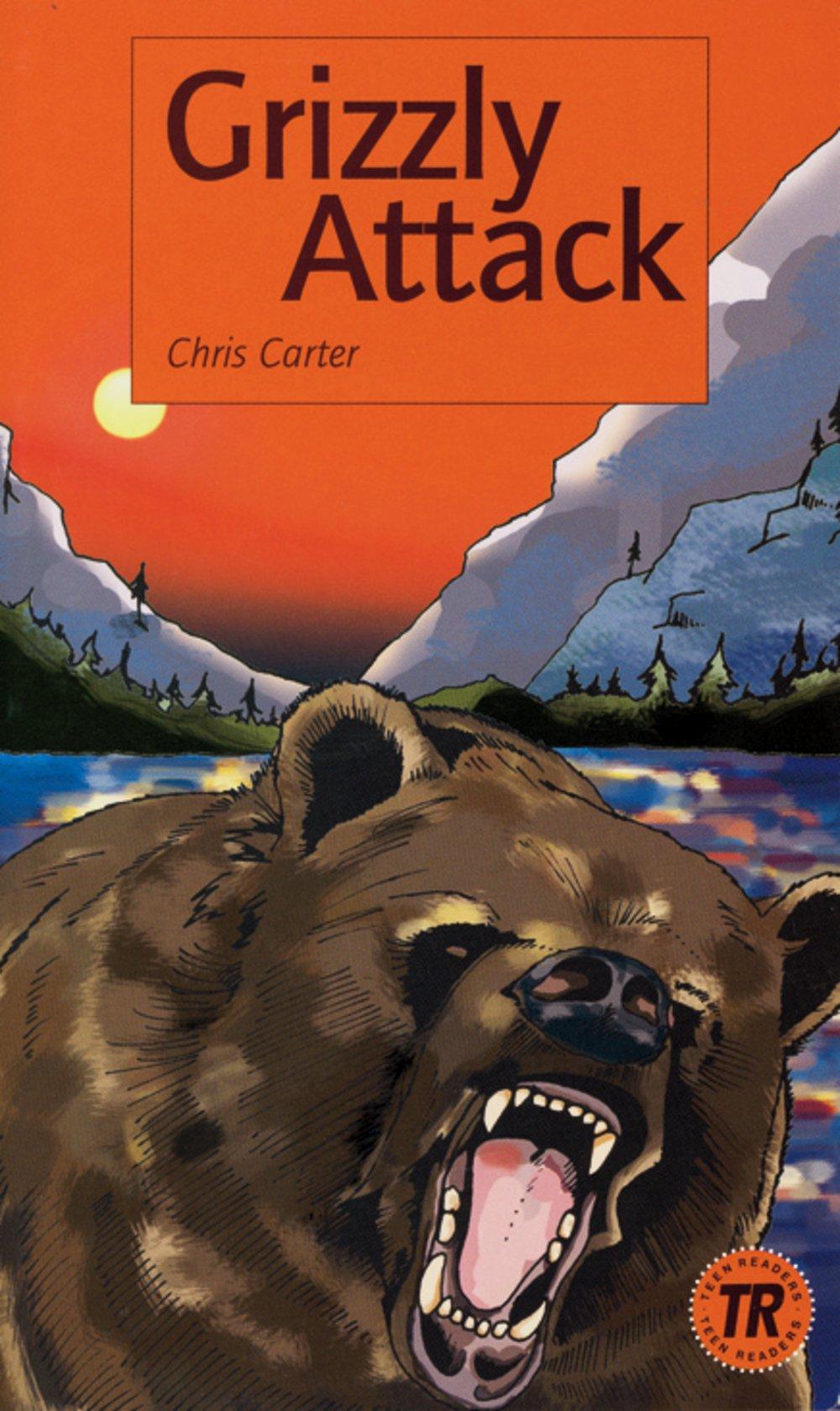 Grizzly Attack: Englische Lektüre für das 3. Lernjahr. Lektüre (Teen Readers (Englisch))
