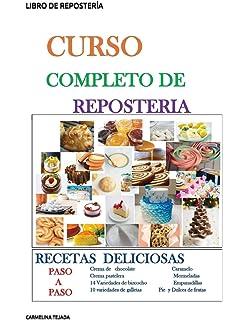 LIBRO DE REPOSTERÍA (COCINA. REPOSTERÍA Y BEBIDA) (Spanish Edition)