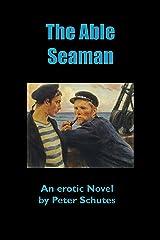 The Able Seaman Kindle Edition