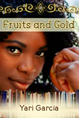 Fruits and Gold Kindle Edition